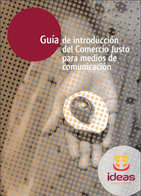 Portada: Guía de introducción del comercio justo en los medios