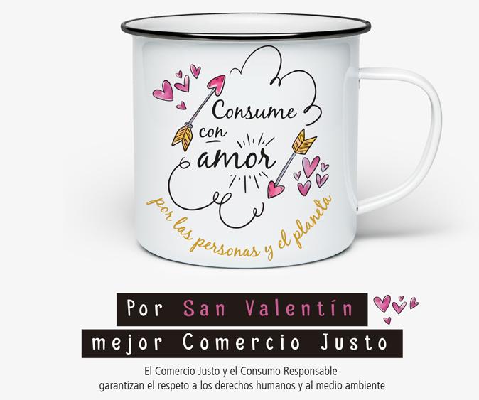 Consume con amor. Por San Valentín mejor Comercio Justo