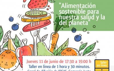 """Taller en línea """"Alimentación sostenible para nuestra salud y la del planeta"""""""