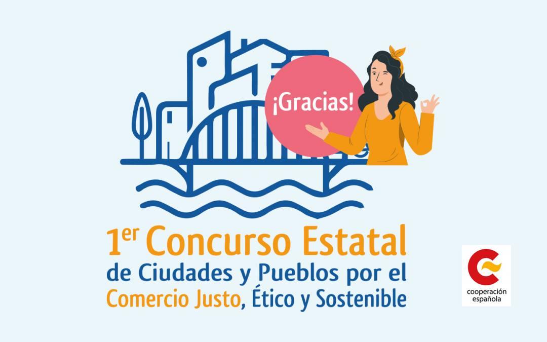 Éxito de participación en el Primer Concurso  Estatal de Ciudades y Pueblos por el Comercio Justo, Ético y Sostenible