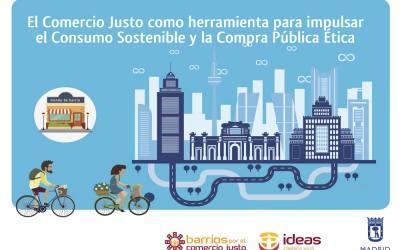 El Comercio Justo, una herramienta para impulsar el Consumo Sostenible y la Compra Pública Ética