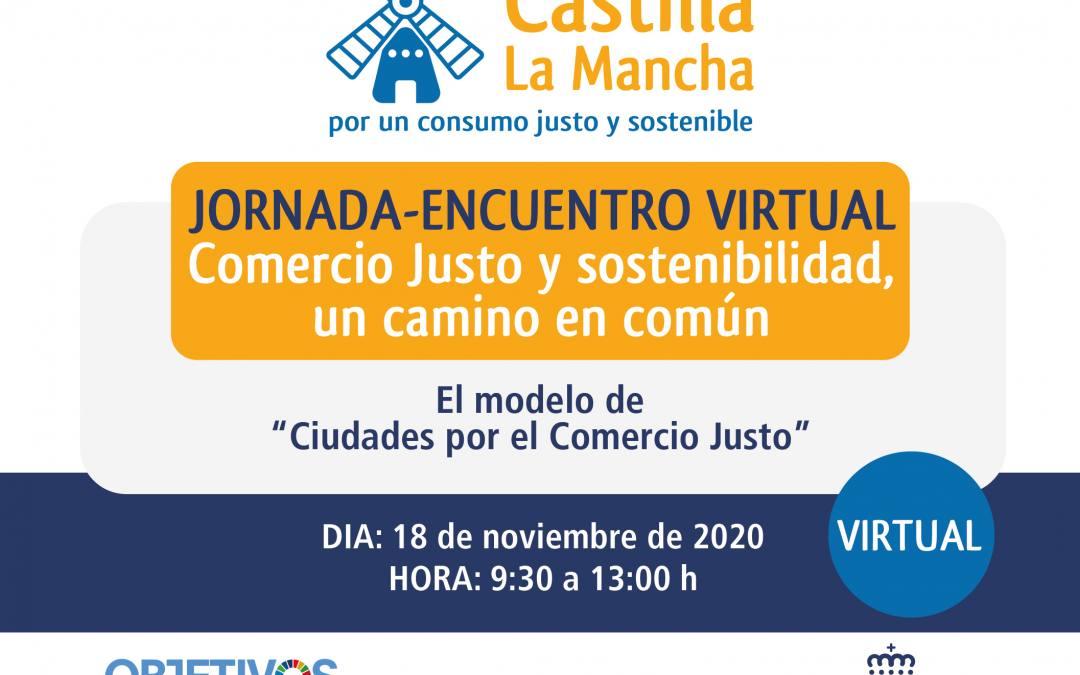 Castilla La Mancha organiza un encuentro virtual sobre sostenibilidad y Comercio Justo