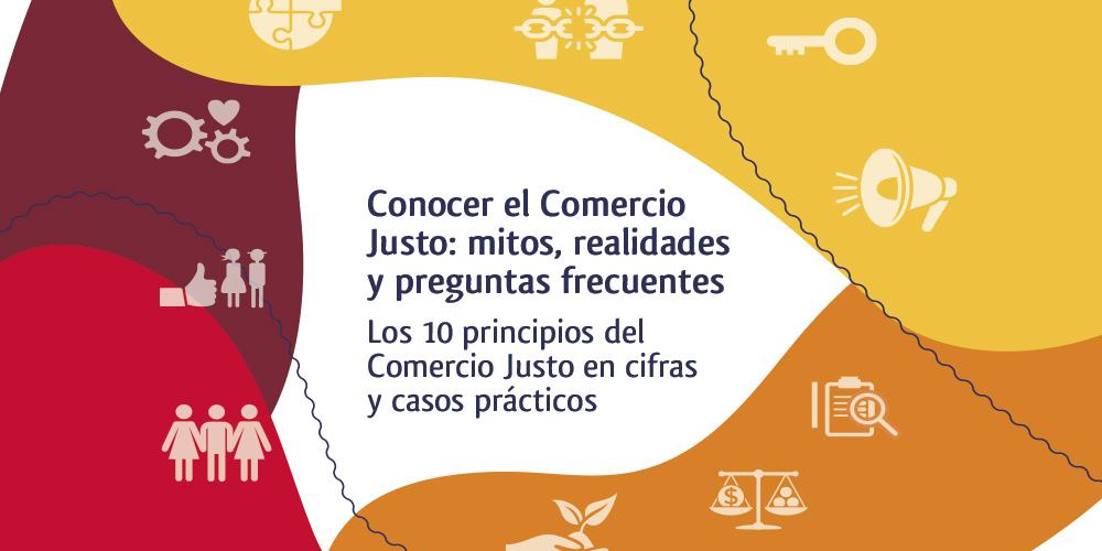 Los 10 principios del Comercio Justo explicados paso a paso