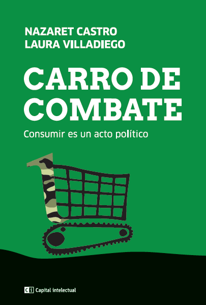 Consumir es un acto político